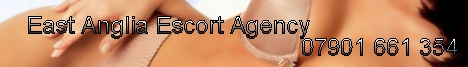 East Anglia escorts Cambridge and Peterborough escorts